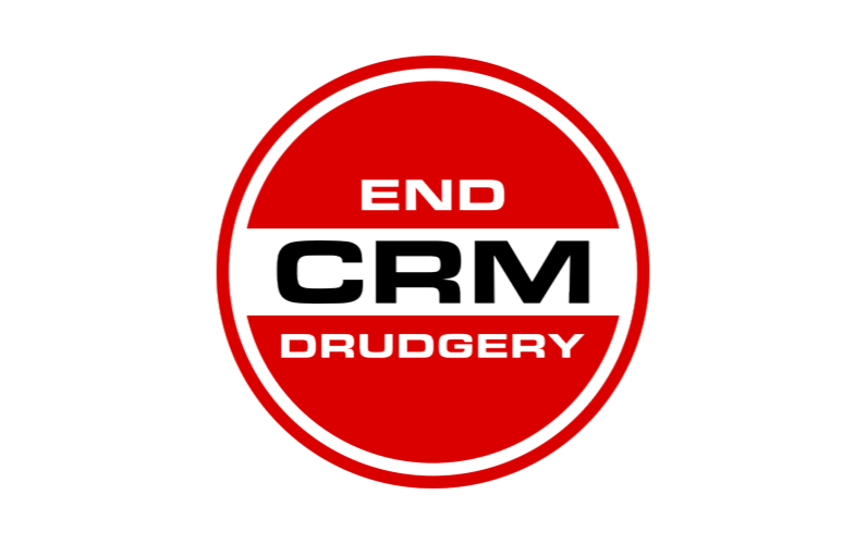 How we intend to End CRM Drudgery